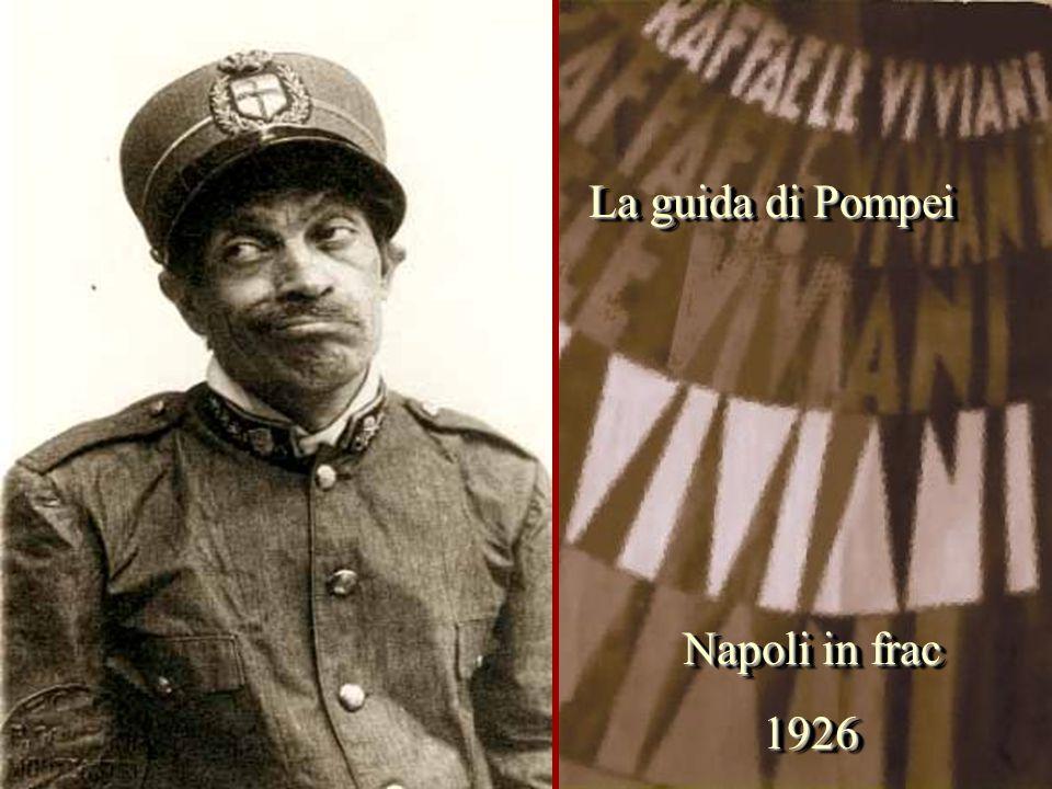 Napoli in frac 1926 1926 La guida di Pompei
