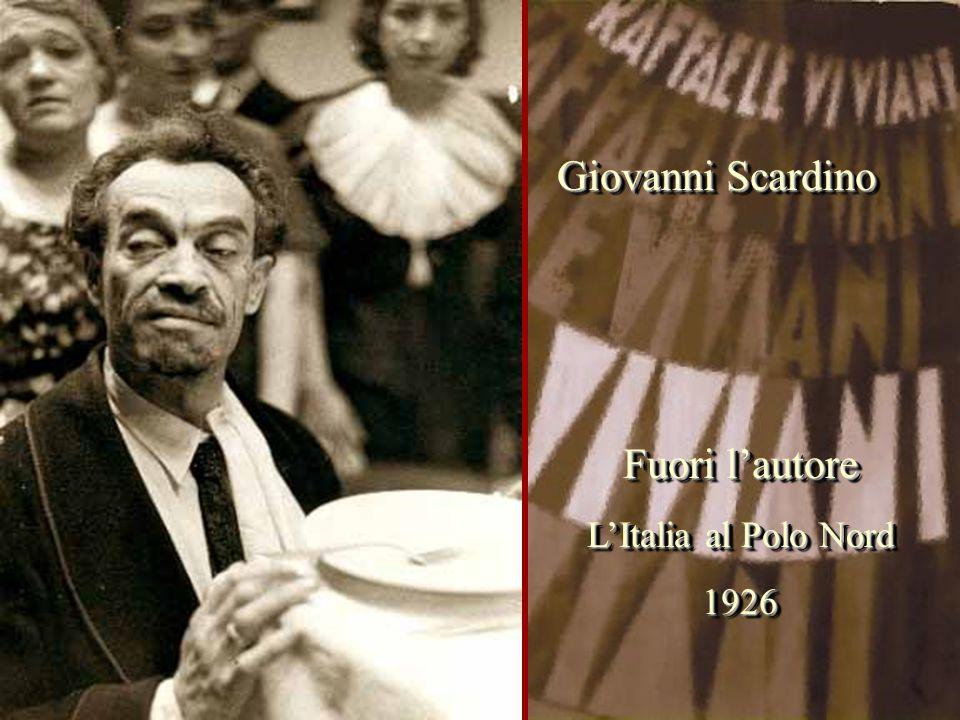 Fuori l'autore L'Italia al Polo Nord 1926 Fuori l'autore L'Italia al Polo Nord 1926 Giovanni Scardino