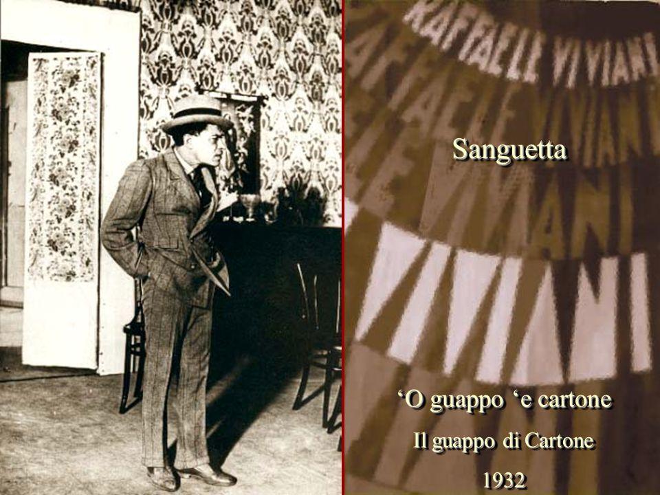 'O guappo 'e cartone Il guappo di Cartone 1932 'O guappo 'e cartone Il guappo di Cartone 1932 Sanguetta Sanguetta