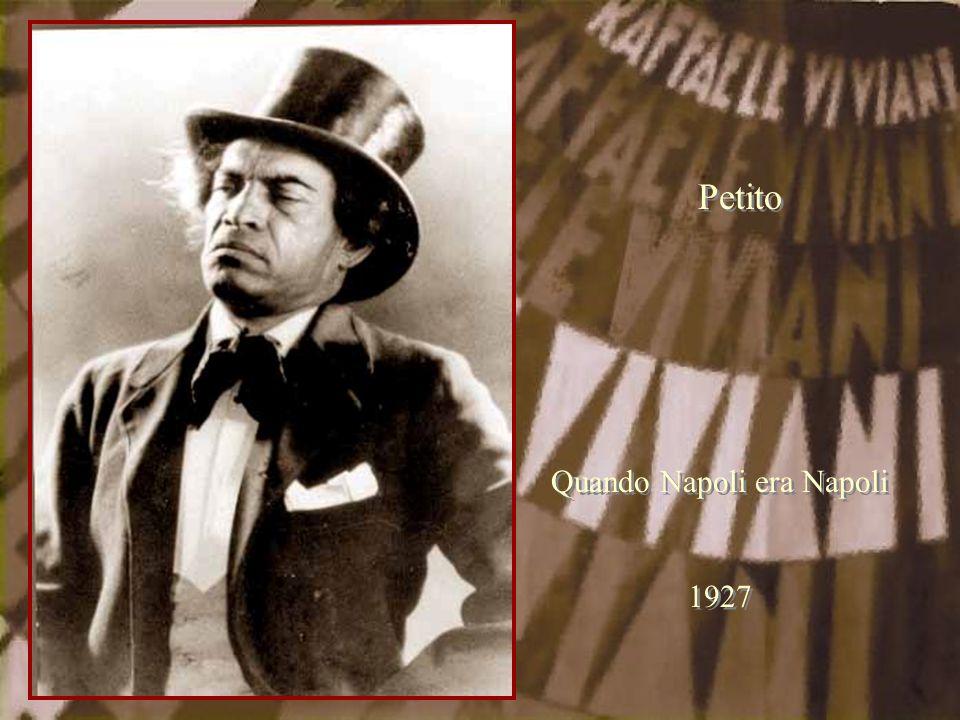 Petito Quando Napoli era Napoli 1927 Quando Napoli era Napoli 1927