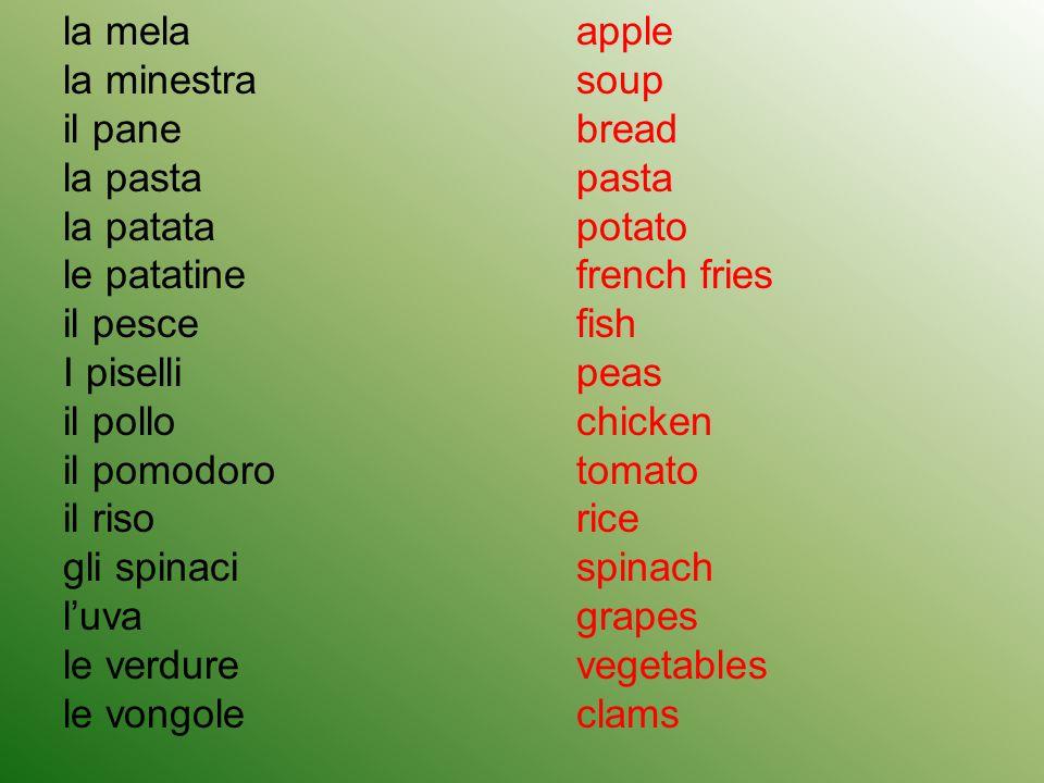 la mela la minestra il pane la pasta la patata le patatine il pesce I piselli il pollo il pomodoro il riso gli spinaci l'uva le verdure le vongole app