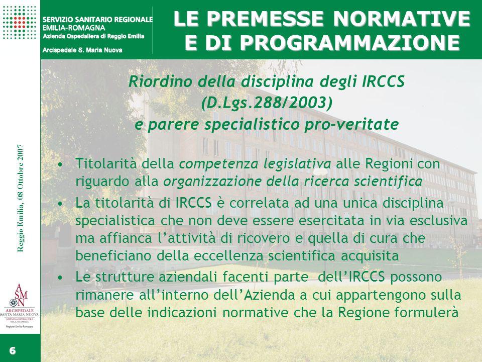 Fare clic per modificare gli stili del testo dello schema Secondo livello Terzo livello Quarto livello Quinto livello Fare clic per modificare lo stile del titolo dello schema Reggio Emilia, 15 Febbraio 2006 37 Reggio Emilia, 08 Ottobre 2007 ASMN E IRCCS V.