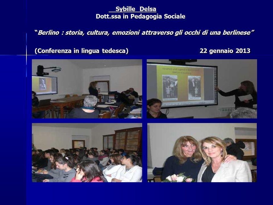 """Sybille Delsa Dott.ssa in Pedagogia Sociale """"Berlino : storia, cultura, emozioni attraverso gli occhi di una berlinese"""" (Conferenza in lingua tedesca)"""