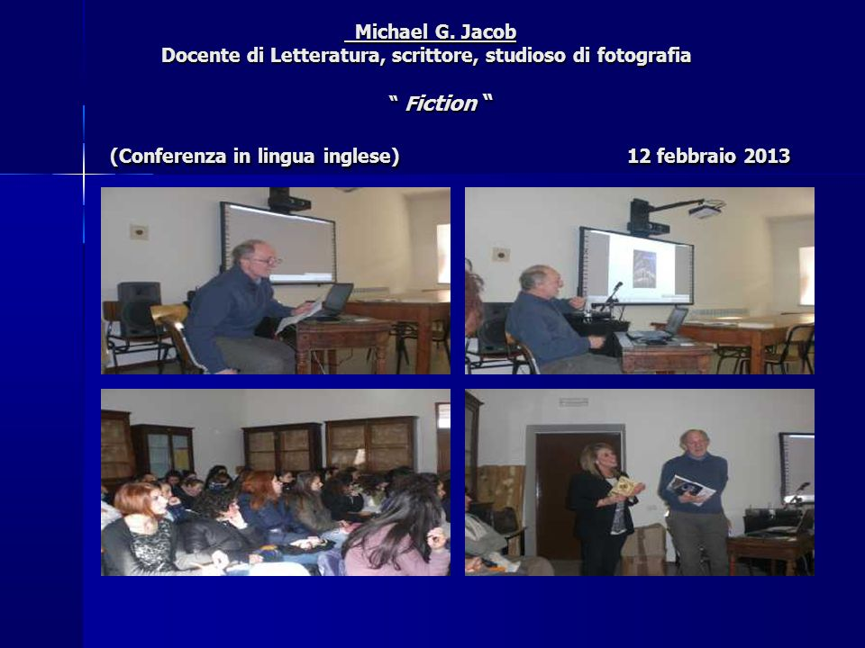 Jeffrey Isaac Artista A Picture a Day (Conferenza in lingua inglese) 26 febbraio 2013 Jeffrey Isaac Artista A Picture a Day (Conferenza in lingua inglese) 26 febbraio 2013