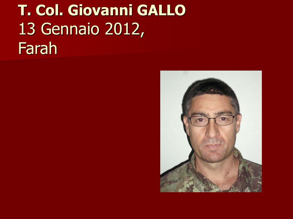T. Col. Giovanni GALLO 13 Gennaio 2012, Farah