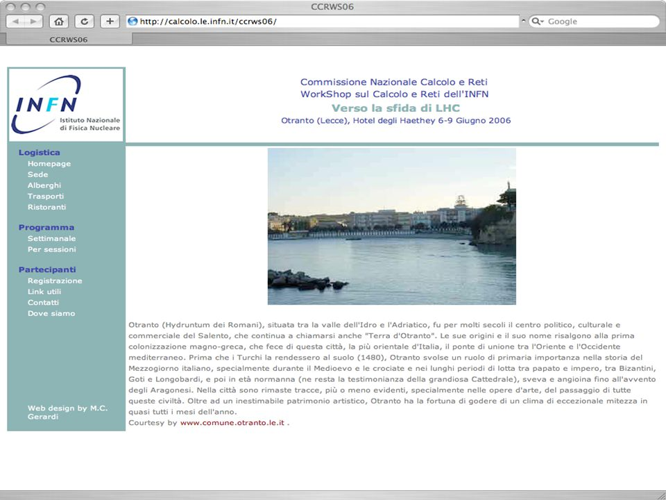 Roma 14-3-2006comitato-ccrws06 …Servizi Calcolo Servizi aggiunti: un lavoro in piu o una attivita in piu al servizio della Fisica.