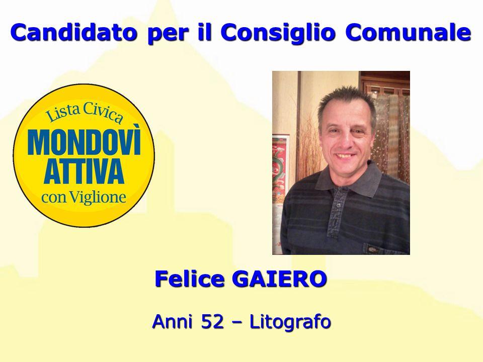 Felice GAIERO Candidato per il Consiglio Comunale Anni 52 – Litografo