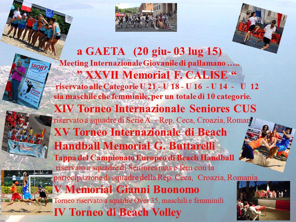 a GAETA (20 giu- 03 lug 15) Meeting Internazionale Giovanile di pallamano …..