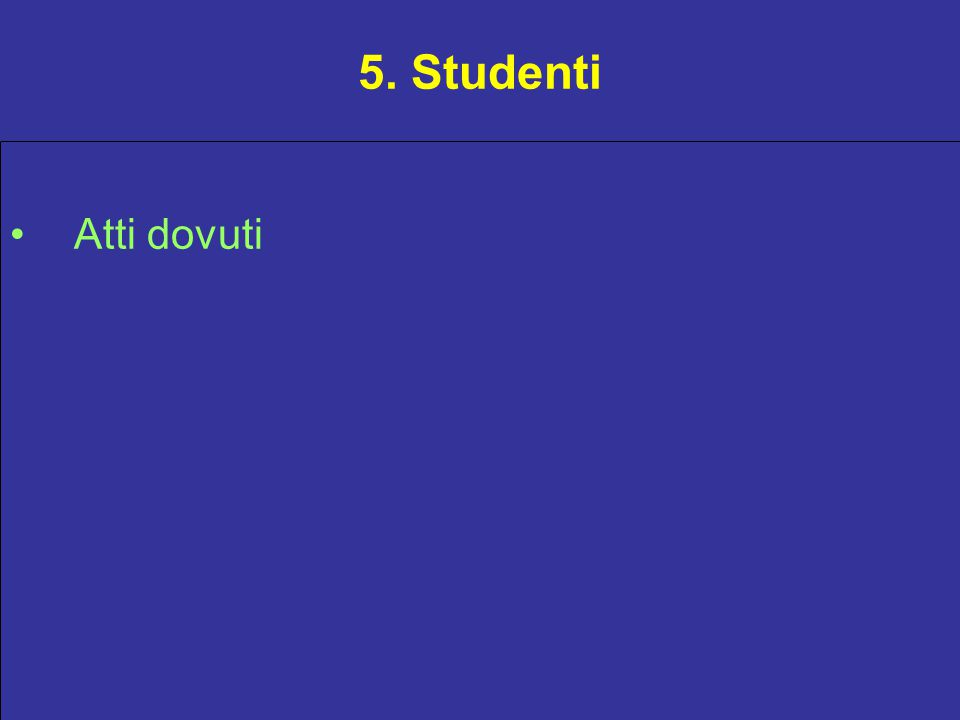 5. Studenti Atti dovuti