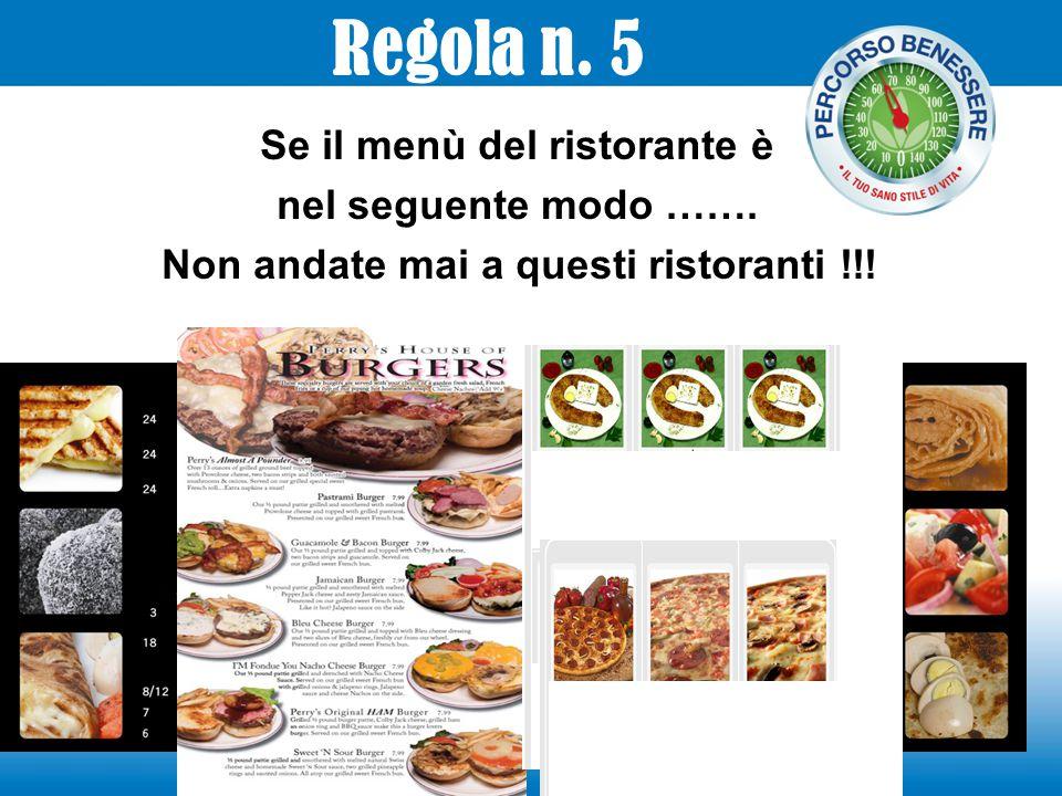 Se il menù del ristorante è nel seguente modo ……. Non andate mai a questi ristoranti !!! Regola n. 5