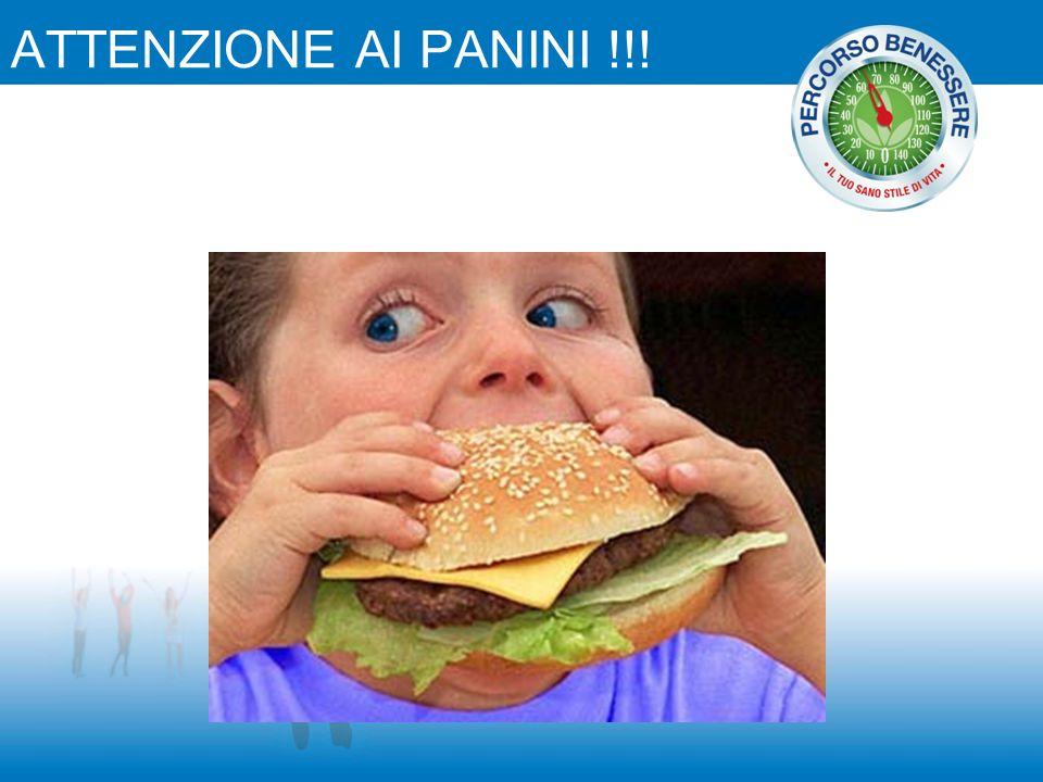 ATTENZIONE AI PANINI !!!