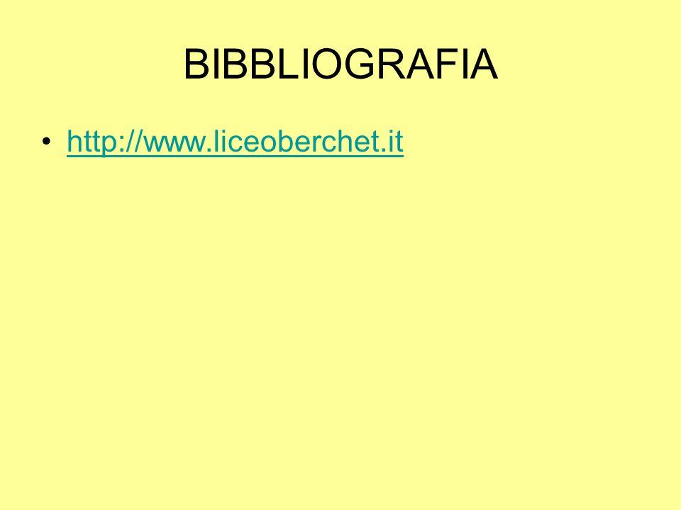 BIBBLIOGRAFIA http://www.liceoberchet.it