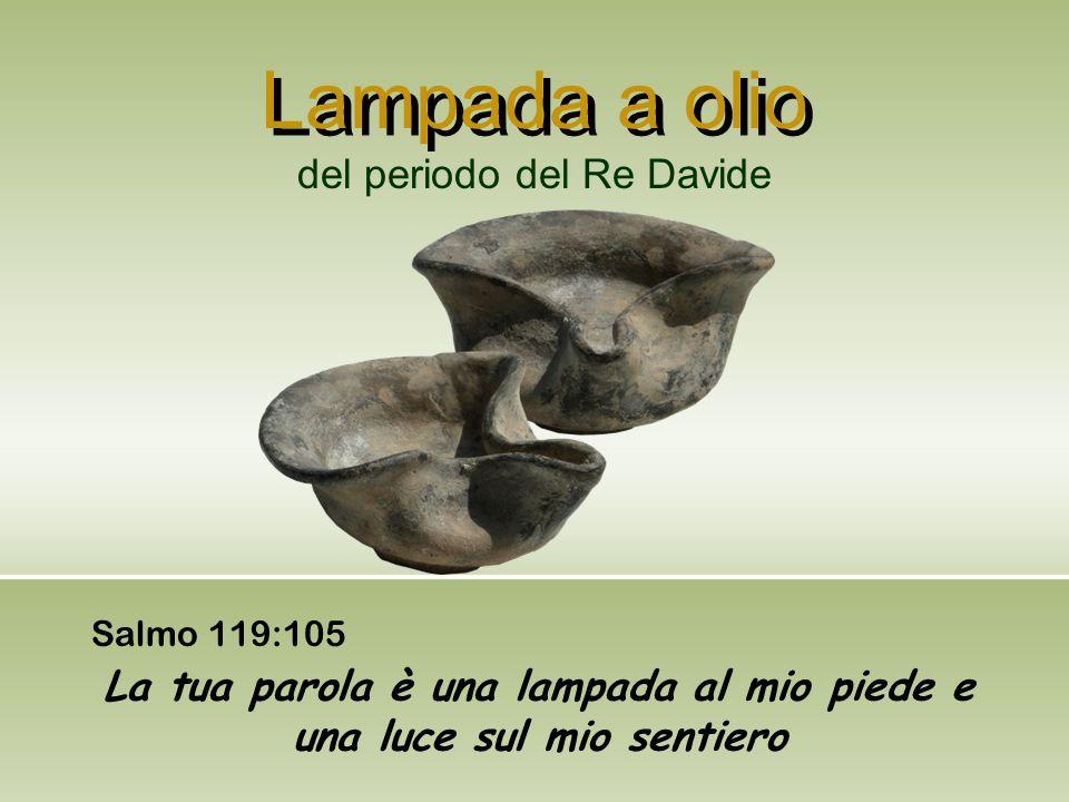 Lampada a olio Salmo 119:105 La tua parola è una lampada al mio piede e una luce sul mio sentiero del periodo del Re Davide
