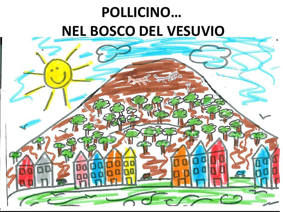 POLLICINO… NEL BOSCO DEL VESUVIO