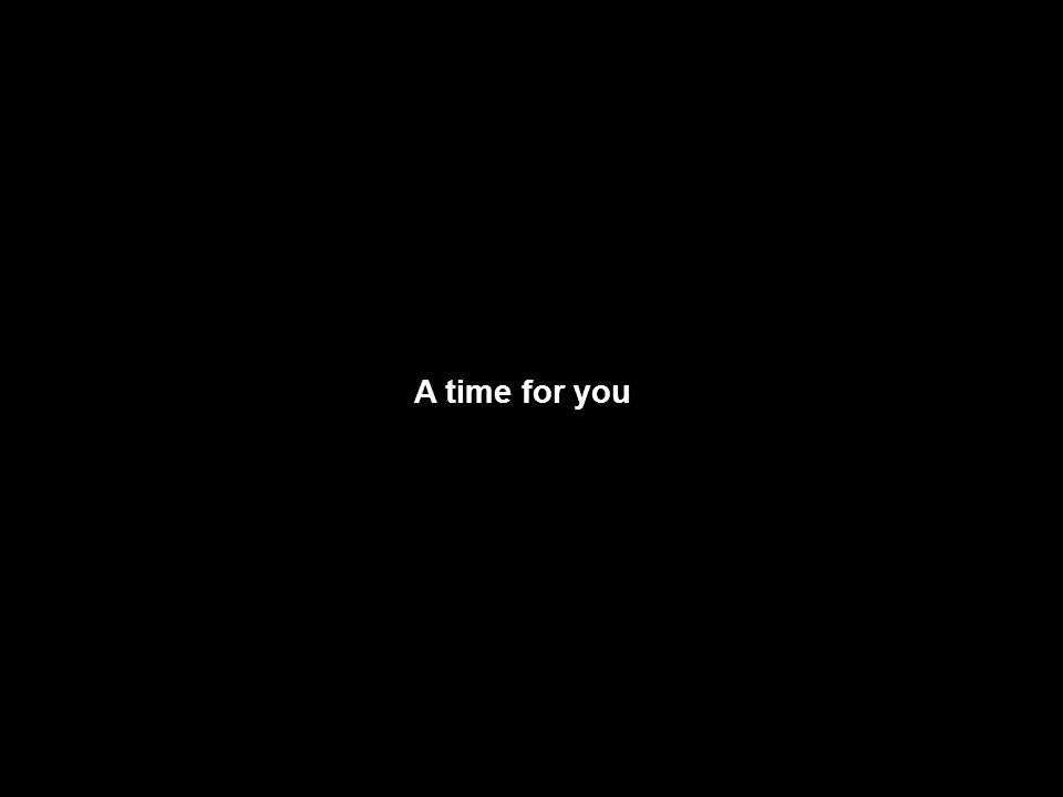 e ricordatevi che il tempo non aspetta nessuno.