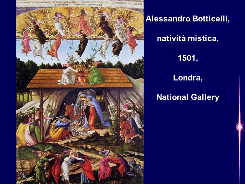 Alessandro Botticelli, natività mistica, 1501, Londra, National Gallery