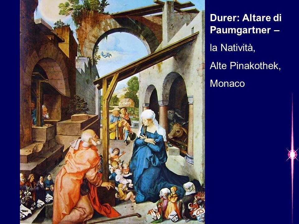 Durer: Altare di Paumgartner – la Natività, Alte Pinakothek, Monaco
