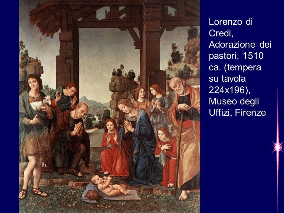 Lorenzo di Credi, Adorazione dei pastori, 1510 ca. (tempera su tavola 224x196), Museo degli Uffizi, Firenze