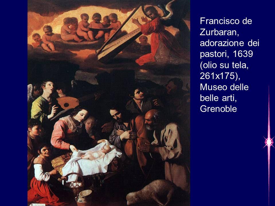 Francisco de Zurbaran, adorazione dei pastori, 1639 (olio su tela, 261x175), Museo delle belle arti, Grenoble