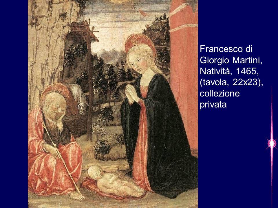 Francesco di Giorgio Martini, Natività, 1465, (tavola, 22x23), collezione privata