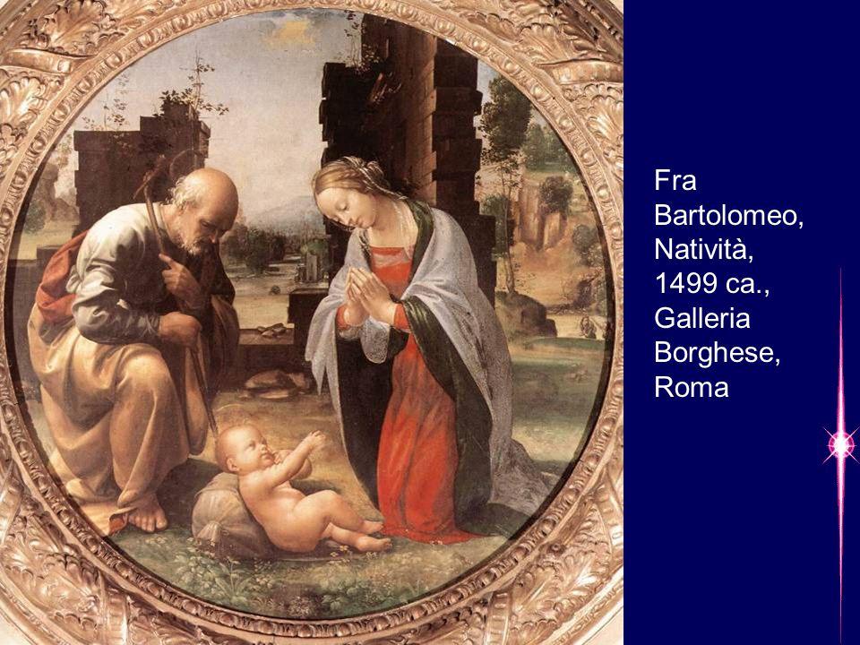 Fra Bartolomeo, Natività, 1499 ca., Galleria Borghese, Roma