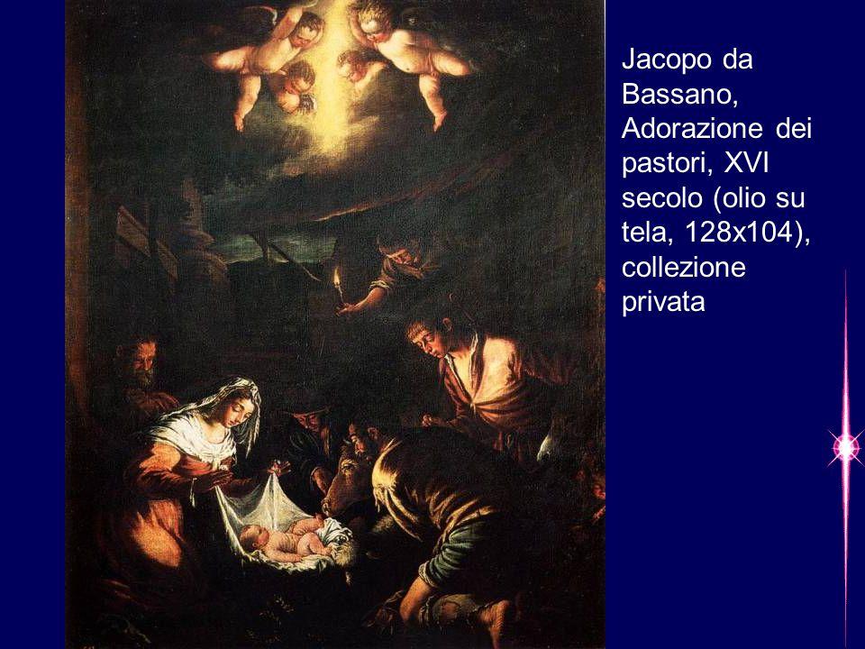 Jacopo da Bassano, Adorazione dei pastori, XVI secolo (olio su tela, 128x104), collezione privata