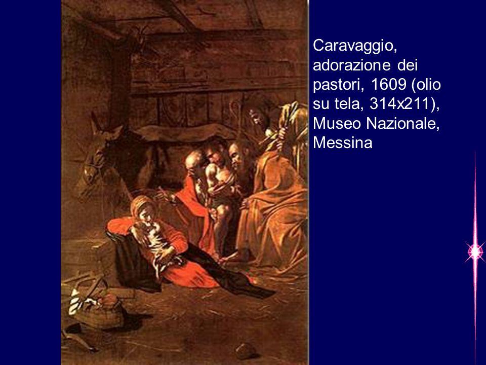 Caravaggio, adorazione dei pastori, 1609 (olio su tela, 314x211), Museo Nazionale, Messina