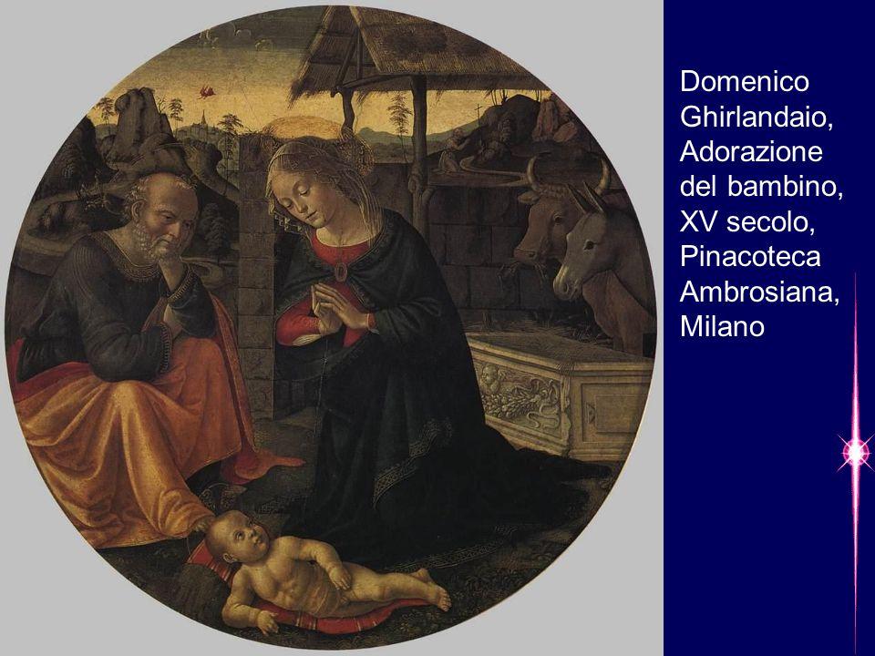Domenico Ghirlandaio, Adorazione del bambino, XV secolo, Pinacoteca Ambrosiana, Milano