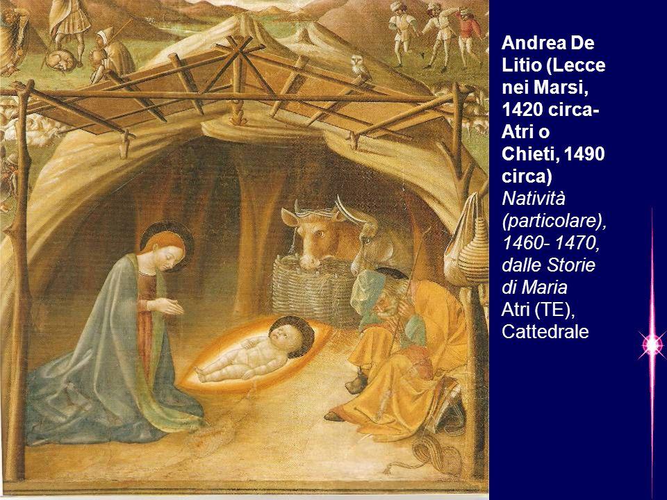 Andrea De Litio (Lecce nei Marsi, 1420 circa- Atri o Chieti, 1490 circa) Natività (particolare), 1460- 1470, dalle Storie di Maria Atri (TE), Cattedra