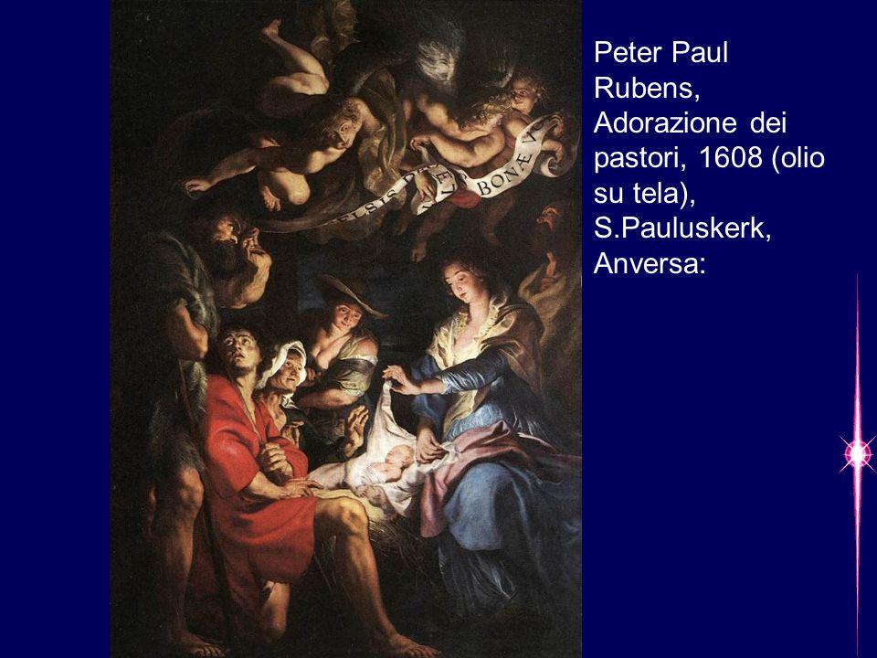 Peter Paul Rubens, Adorazione dei pastori, 1608 (olio su tela), S.Pauluskerk, Anversa: