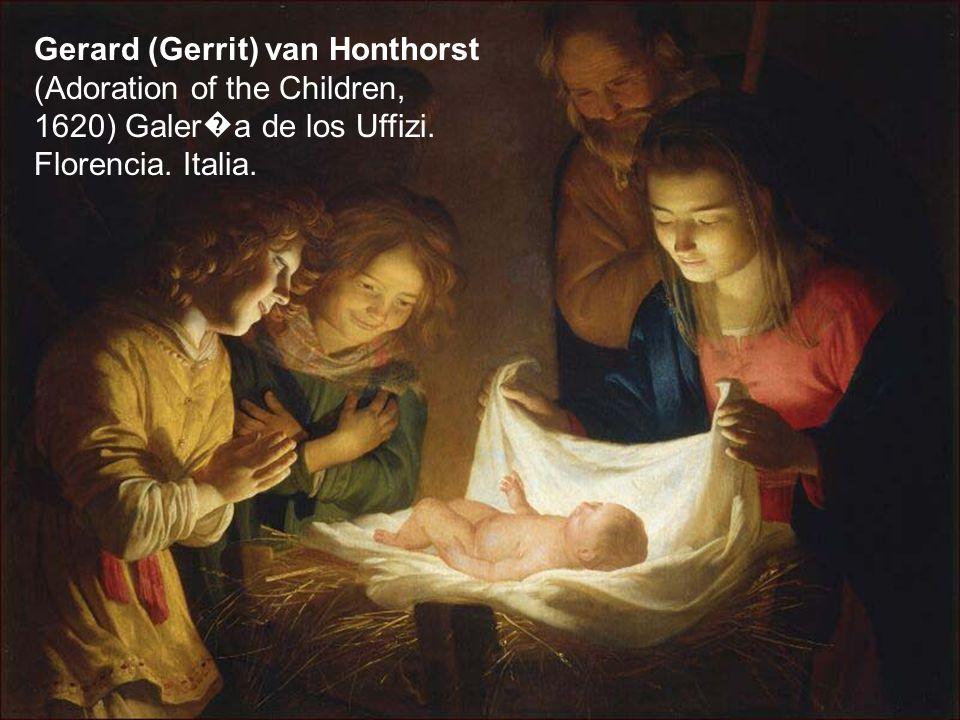 Gerard (Gerrit) van Honthorst (Adoration of the Children, 1620) Galer � a de los Uffizi. Florencia. Italia.