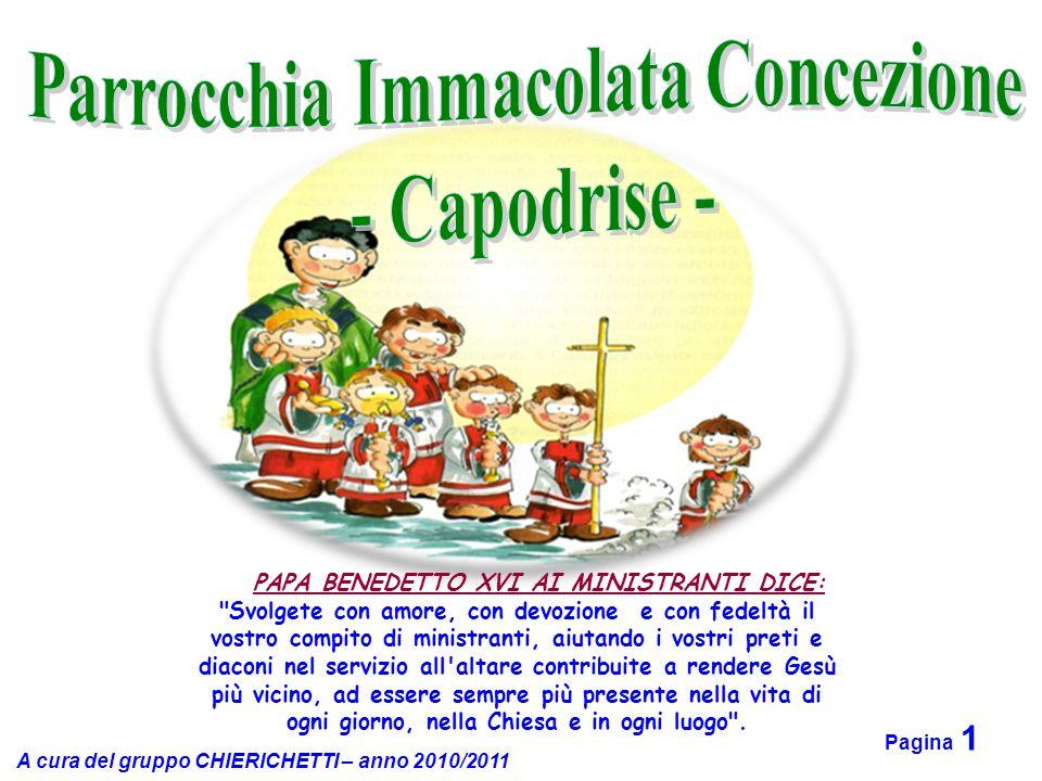 A cura del gruppo CHIERICHETTI – anno 2010/2011 Pagina 2 Gradino prima dell'Altare