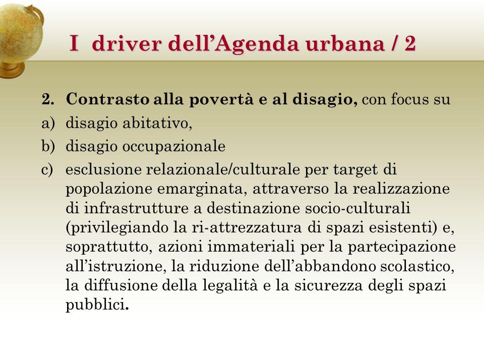 2. Contrasto alla povertà e al disagio, con focus su a)disagio abitativo, b)disagio occupazionale c)esclusione relazionale/culturale per target di pop