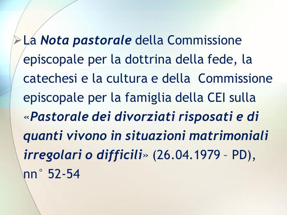  La Nota pastorale della Commissione episcopale per la dottrina della fede, la catechesi e la cultura e della Commissione episcopale per la famiglia