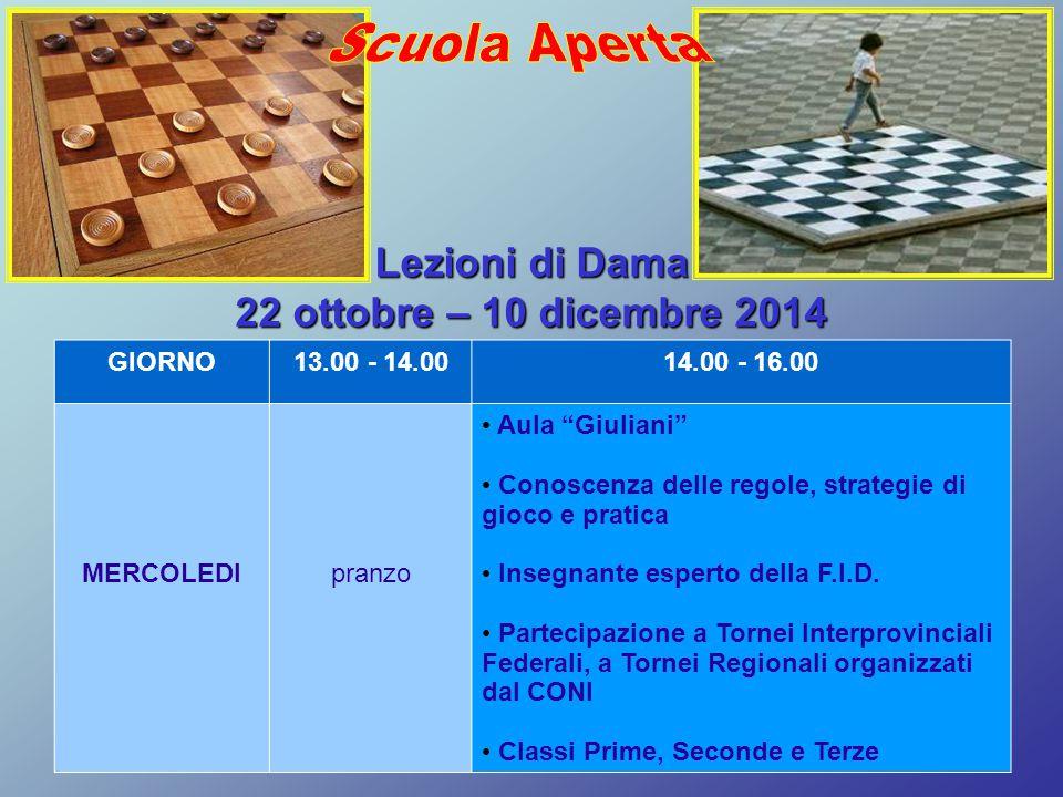 """GIORNO13.00 - 14.0014.00 - 16.00 MERCOLEDIpranzo Aula """"Giuliani"""" Conoscenza delle regole, strategie di gioco e pratica Insegnante esperto della F.I.D."""
