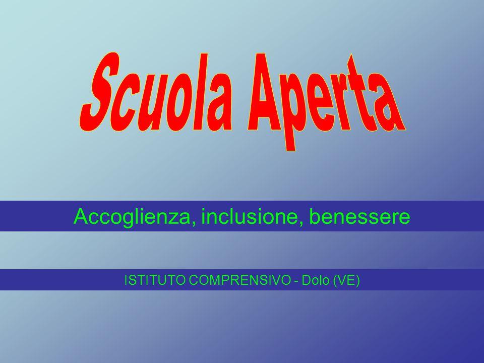 Accoglienza, inclusione, benessere ISTITUTO COMPRENSIVO - Dolo (VE)