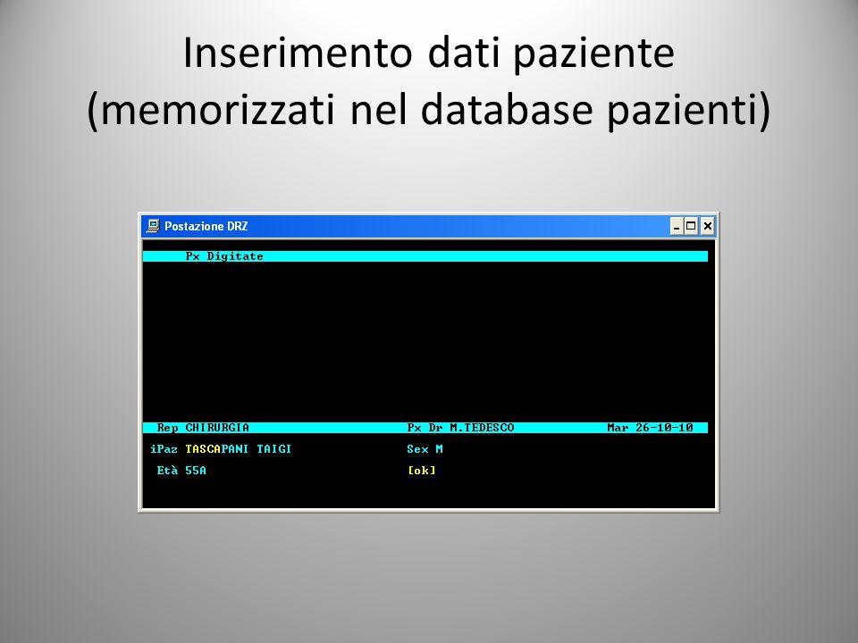 Inserimento dati paziente (memorizzati nel database pazienti)