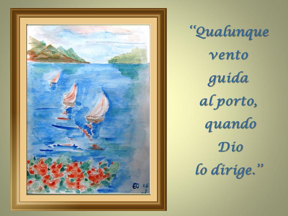 ''Quando tutto ci abbandona, abbandoniamo tutto a Dio. Dio.''