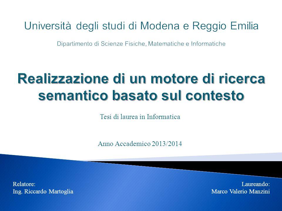 Tesi di laurea in Informatica Anno Accademico 2013/2014 Relatore: Ing.
