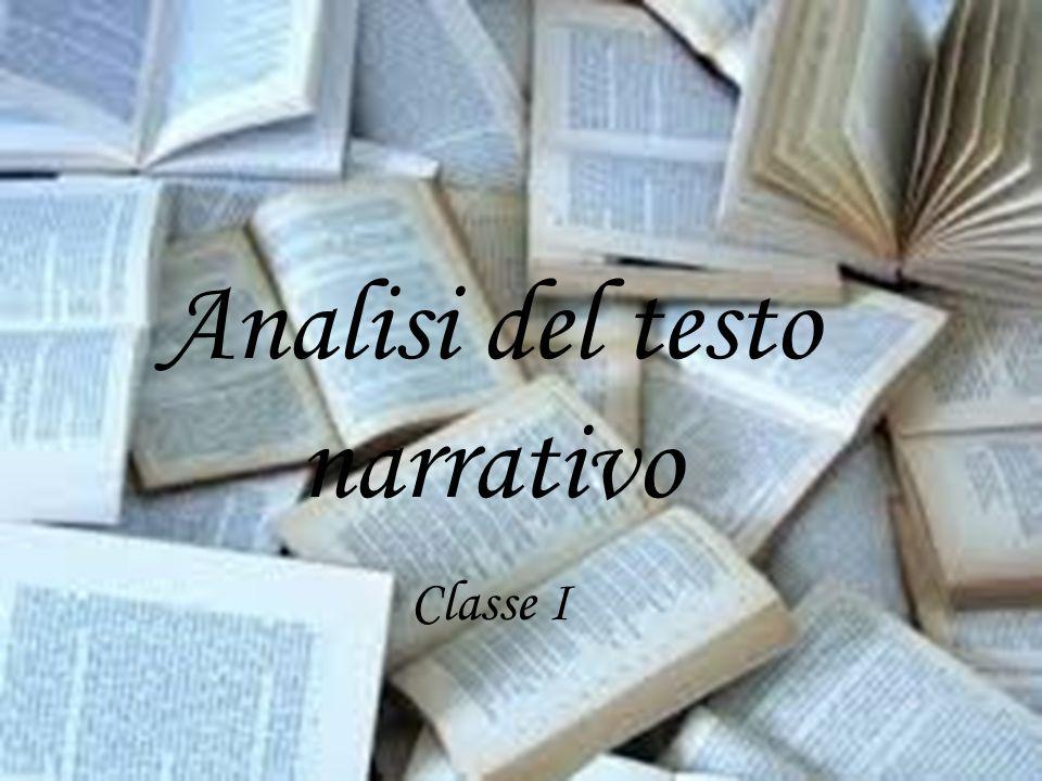 Analisi del testo narrativo Classe I Classe III