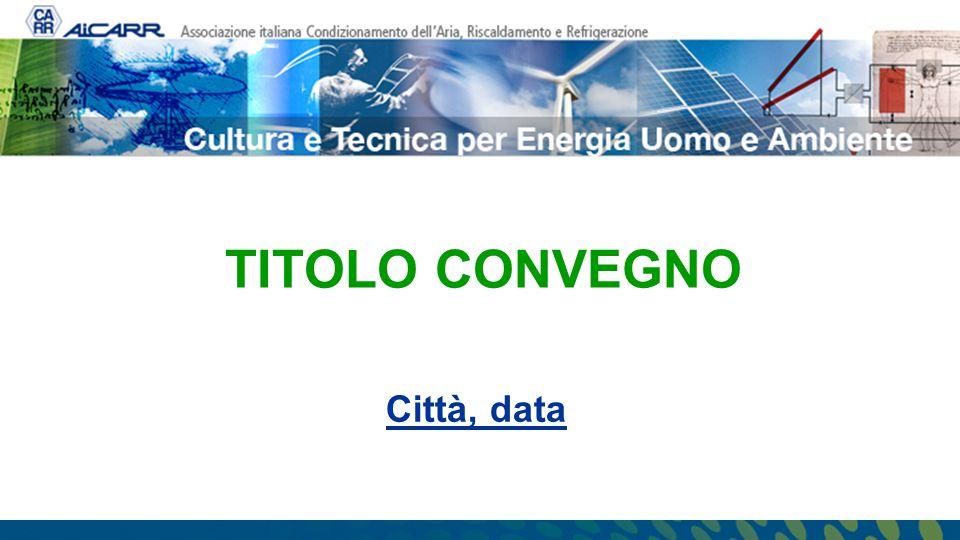 TITOLO CONVEGNO Città, data