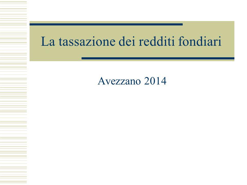 La tassazione dei redditi fondiari Avezzano 2014
