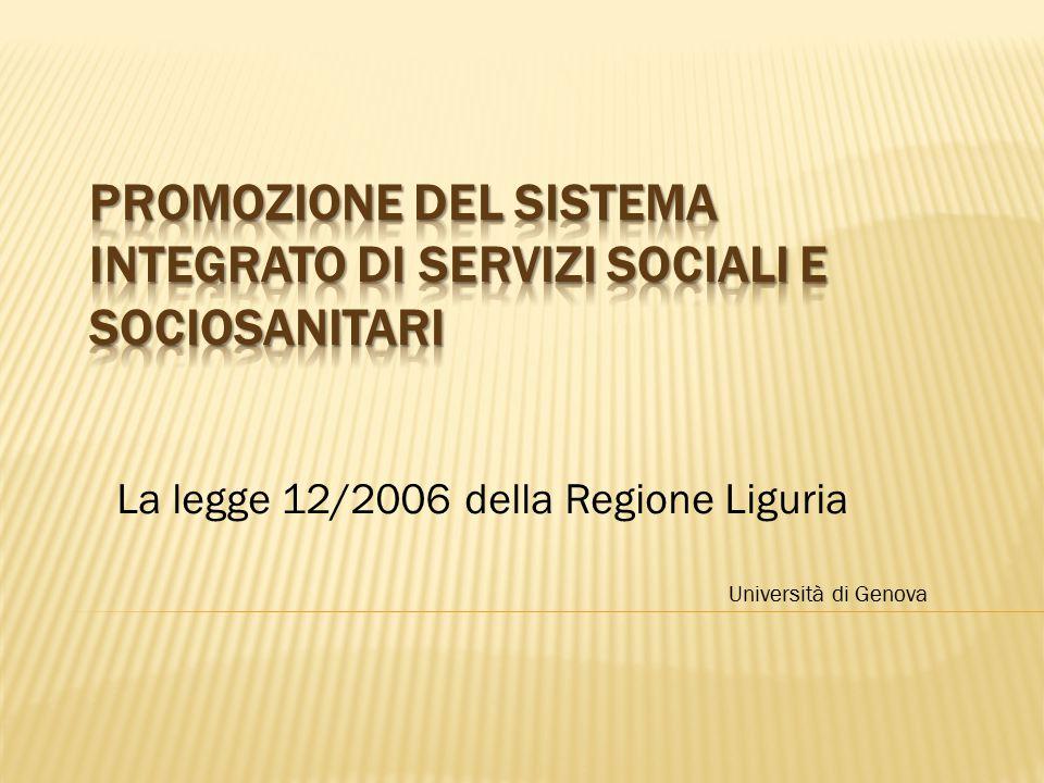 La legge 12/2006 della Regione Liguria Università di Genova