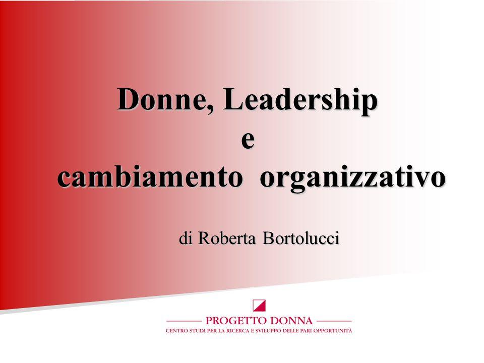 Donne, Leadership e cambiamento organizzativo di Roberta Bortolucci