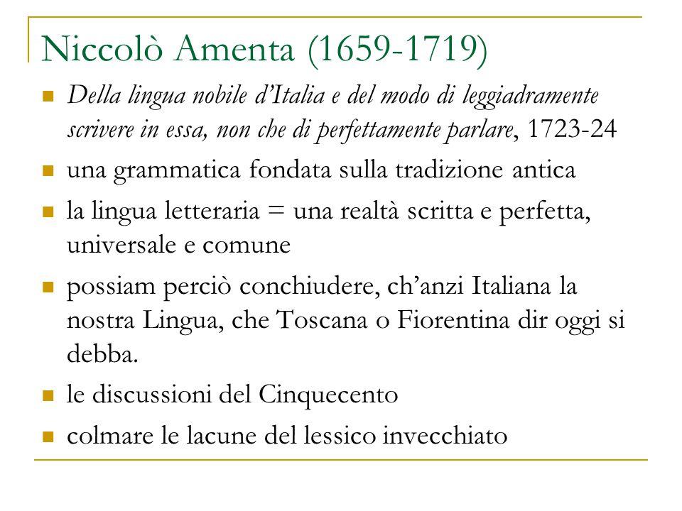 Niccolò Amenta (1659-1719) Della lingua nobile d'Italia e del modo di leggiadramente scrivere in essa, non che di perfettamente parlare, 1723-24 una g