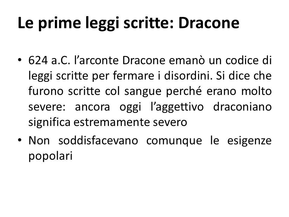 Le prime leggi scritte: Dracone 624 a.C.