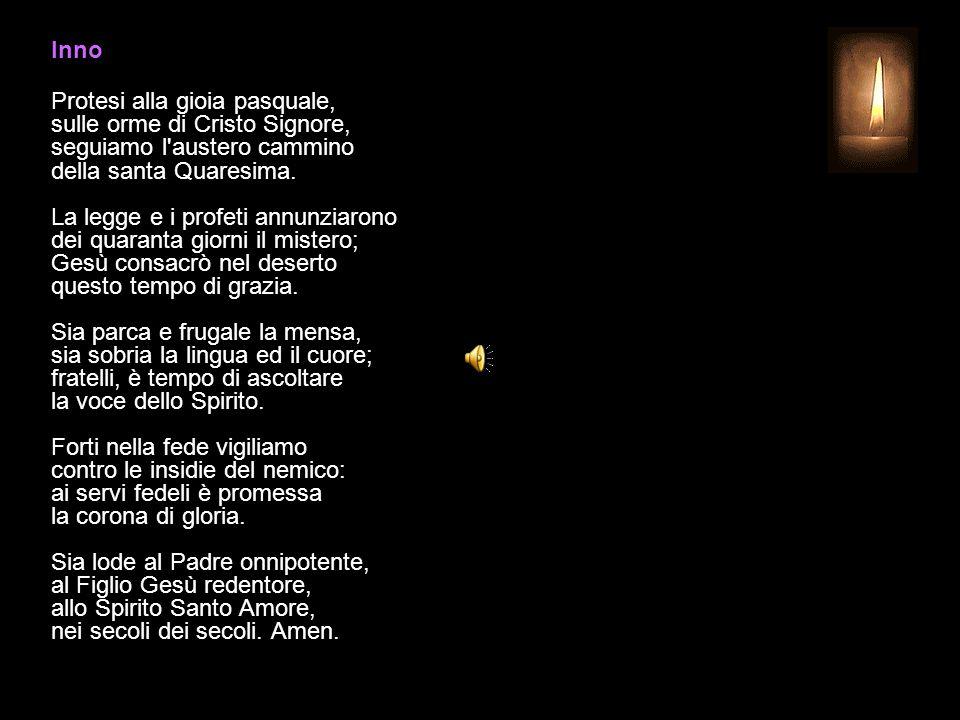 18 MARZO 2015 MERCOLEDÌ - IV SETTIMANA DI QUARESIMA UFFICIO DELLE LETTURE INVITATORIO V. Signore, apri le mie labbra R. e la mia bocca proclami la tua
