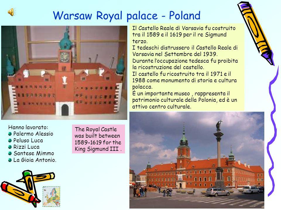 Warsaw Royal palace - Poland Il Castello Reale di Varsavia fu costruito tra il 1589 e il 1619 per il re Sigmund terzo.