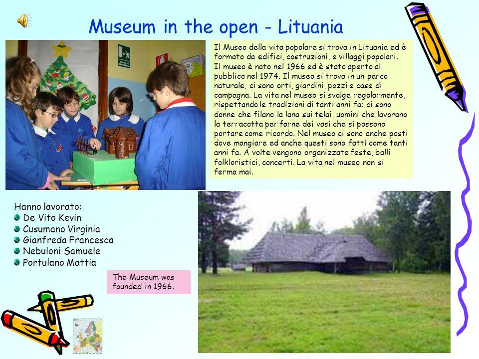 Museum in the open - Lituania Il Museo della vita popolare si trova in Lituania ed è formato da edifici, costruzioni, e villaggi popolari.