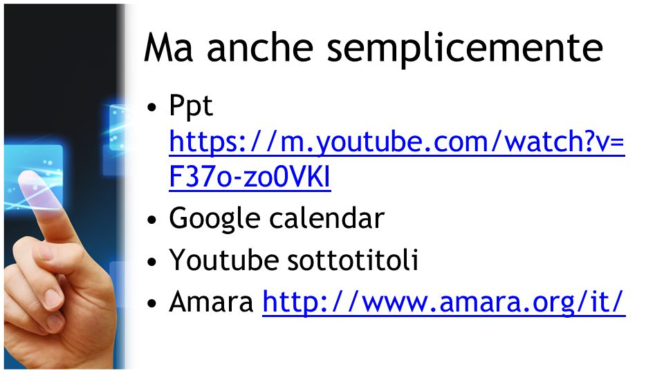 Ma anche semplicemente Ppt https://m.youtube.com/watch?v= F37o-zo0VKI https://m.youtube.com/watch?v= F37o-zo0VKI Google calendar Youtube sottotitoli A
